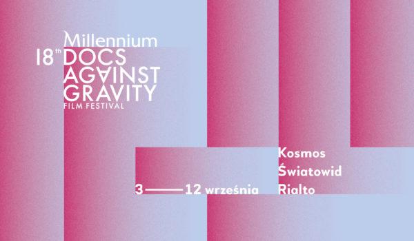 Plansza promująca 18 edycję festiwalu Millennium Docs Against Gravity